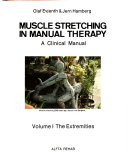 Muscle Stretching in Manual Therapy: The extremities