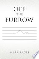 Off the Furrow