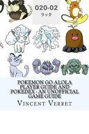 Pokemon Go Alola Player Guide and Pokedex