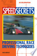 """Speed Secrets: Professional Race Driving Techniques"" by Ross Bentley"