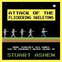Attack of the Flickering Skeletons Pdf/ePub eBook