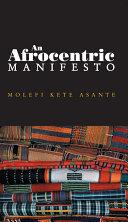 An Afrocentric Manifesto