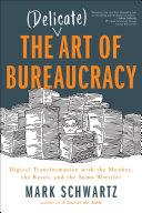 The (Delicate) Art of Bureaucracy Pdf/ePub eBook