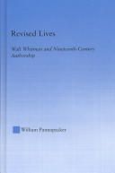 Revised lives: Walt Whitman and nineteenth-century authorship