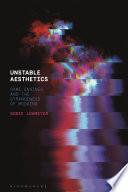 Unstable Aesthetics