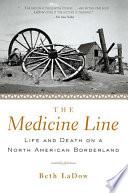 The Medicine Line