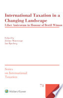 International Taxation in a Changing Landscape Book