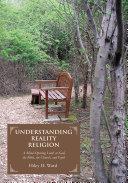 Understanding Reality Religion