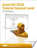AutoCAD 2020 Tutorial Second Level 3D Modeling