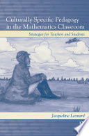 Culturally Specific Pedagogy in the Mathematics Classroom