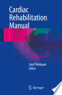 """Cardiac Rehabilitation Manual"" by Josef Niebauer"