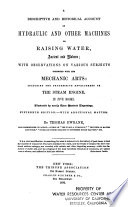 A Descriptive and Historical Account of Hydraulic and Other Machines