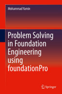 Problem Solving in Foundation Engineering using foundationPro