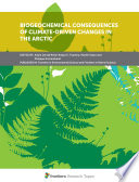 Biogeochemical Consequences of Climate-Driven Changes in the Arctic