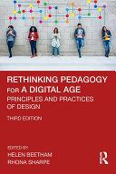 Rethinking Pedagogy for a Digital Age