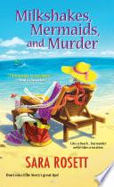 Milkshakes  Mermaids  and Murder