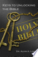 Keys to Unlocking the Bible