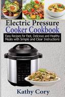 Electric Pressure Cooker Cookbook Book