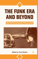 The Funk Era and Beyond