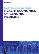 Health Economics of Genomic Medicine