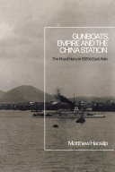 Gunboats  Empire and the China Station