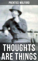 THOUGHTS ARE THINGS Pdf/ePub eBook