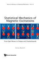 Statistical Mechanics of Magnetic Excitations