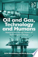Oil and Gas  Technology and Humans