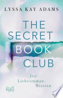 The Secret Book Club – Die Liebesroman-Mission