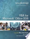 Exploring VBA for Microsoft Office 2016 Brief