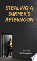Stealing a Summer s Afternoon