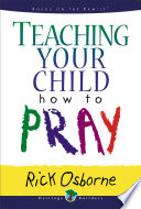 Teaching Your Child How to Pray Book