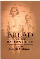 Bread for the Baker s Child Book