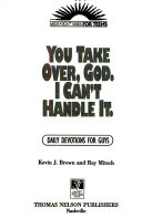 You Take Over, God. I Can't Handle It