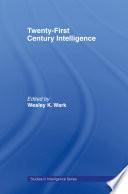 Twenty First Century Intelligence