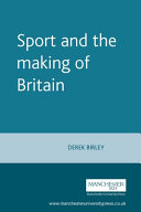Sport and the Making of Britain