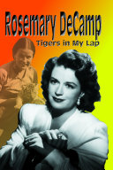 Rosemary DeCamp  Tigers in My Lap