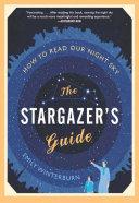 The Stargazer s Guide