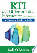 RTI With Differentiated Instruction, Grades 6–8  : A Classroom Teacher's Guide