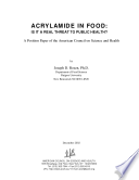 Acrylamide in Food: Is it A Real Threat to Public Health?