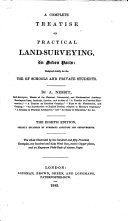 A complete treatise on practical land-surveying ... The eighth edition, greatly enlarged by numerous additions and improvements, etc