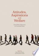 Attitudes, Aspirations and Welfare