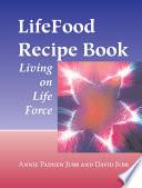 LifeFood Recipe Book Book