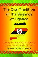 The Oral Tradition of the Baganda of Uganda Pdf/ePub eBook