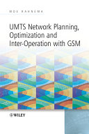 UMTS Network Planning  Optimization  and Inter Operation with GSM