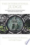 The International Judge: An Introduction to the Men and Women who ...