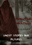 Christmas Ghost Stories and Pictures   Paranormal Hauntings Magazine