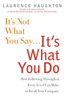 It s Not What You Say   It s What You Do