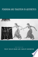 Feminism and Tradition in Aesthetics