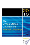 The United States Government Internet Directory 2010